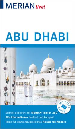 MERIAN live! Reiseführer Abu Dhabi von Müller-Wöbcke,  Birgit