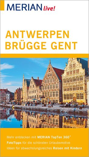 MERIAN live! Reiseführer Antwerpen, Brügge, Gent von Schweighöfer,  Kerstin