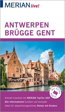 MERIAN live! Reiseführer Antwerpen Brügge Gent von Schweighöfer,  Kerstin