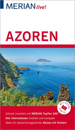 MERIAN live! Reiseführer Azoren von Bussmann,  Michael, Tröger,  Gabriele