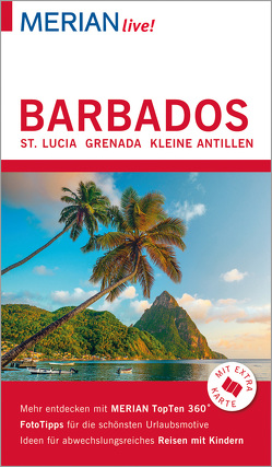 MERIAN live! Reiseführer Barbados St. Lucia Grenada von Möginger,  Robert