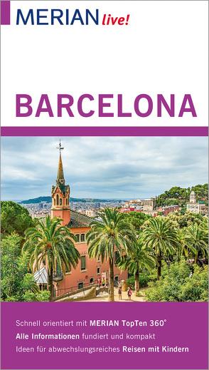 MERIAN live! Reiseführer Barcelona von Macher,  Julia