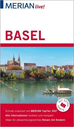 MERIAN live! Reiseführer Basel von Nowak,  Axel