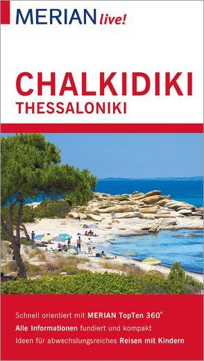 MERIAN live! Reiseführer Chalkidiki Thessaloniki von Verigou,  Klio