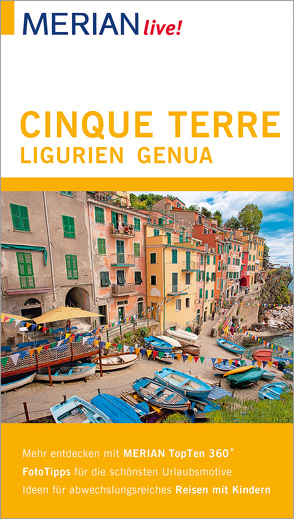 MERIAN live! Reiseführer Cinque Terre, Ligurien, Genua von Nestmeyer,  Ralf