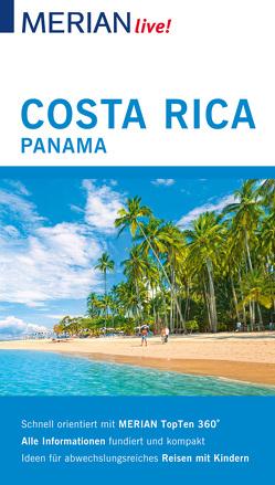 MERIAN live! Reiseführer Costa Rica Panama von Egelkraut,  Otrun