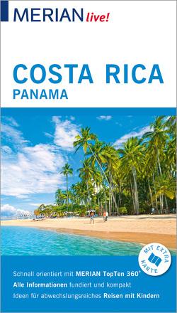 MERIAN live! Reiseführer Costa Rica Panama von Egelkraut,  Ortrun