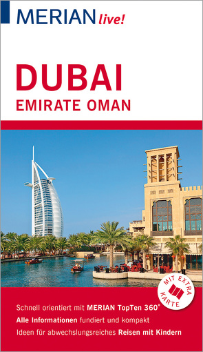 MERIAN live! Reiseführer Dubai, Emirate, Oman von Müller-Wöbcke,  Birgit