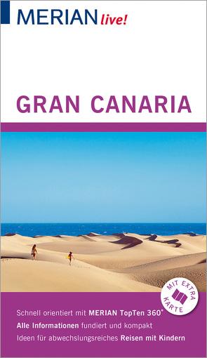 MERIAN live! Reiseführer Gran Canaria von Schulze,  Dieter