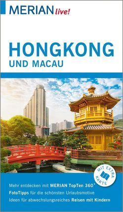 MERIAN live! Reiseführer Hongkong und Macau von Krücker,  Franz-Josef, Vartan,  Sandra