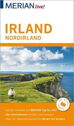 MERIAN live! Reiseführer Irland Nordirland von Lohs,  Cornelia, Skrentny,  Werner
