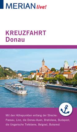 MERIAN live! Reiseführer Kreuzfahrt Donau von Pinkau,  Guido