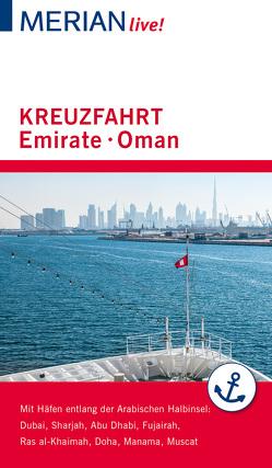 MERIAN live! Reiseführer Kreuzfahrt Emirate Oman von Müller-Wöbcke,  Birgit