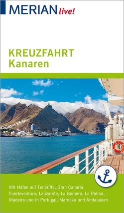 MERIAN live! Reiseführer Kreuzfahrt Kanaren von Lipps-Breda,  Susanne