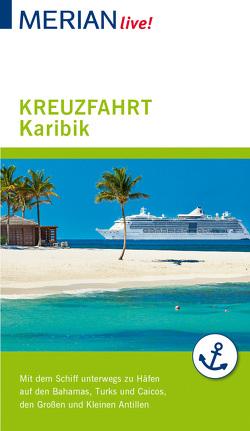 MERIAN live! Reiseführer Kreuzfahrt Karibik von Müller-Wöbcke,  Birgit, Wöbcke,  Manfred