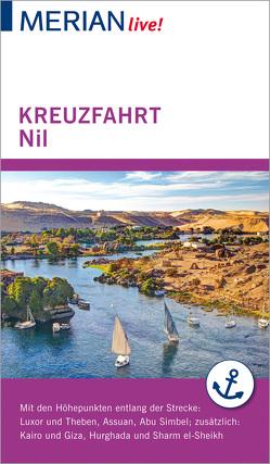 MERIAN live! Reiseführer Kreuzfahrt Nil. Von Luxor bis Assuan von Rauch,  Michel