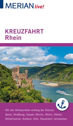 MERIAN live! Reiseführer Kreuzfahrt Rhein von Juchniewicz,  Christel