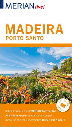 MERIAN live! Reiseführer Madeira Porto Santo von Schümann,  Beate