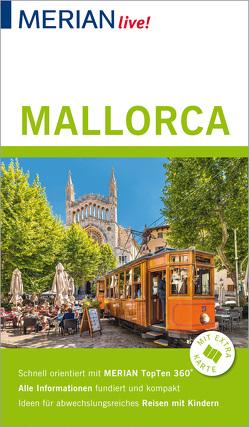 MERIAN live! Reiseführer Mallorca von Schmid,  Niklaus