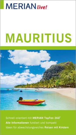 MERIAN live! Reiseführer Mauritius von Bülow,  Friederike von