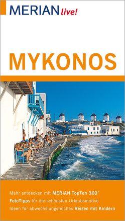MERIAN live! Reiseführer Mykonos von Korfmann,  Hans W.