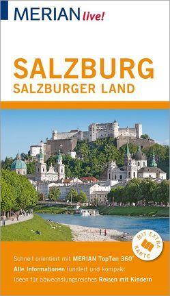 MERIAN live! Reiseführer Salzburg Salzburger Land von Weindl,  Georg