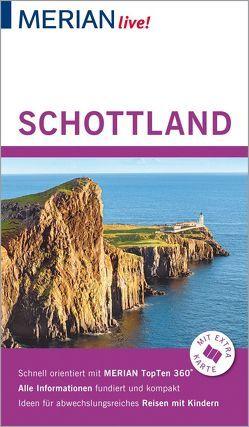 MERIAN live! Reiseführer Schottland von Wündrich,  Katja