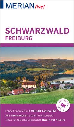 MERIAN live! Reiseführer Schwarzwald Freiburg von Bech,  Anja