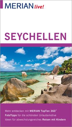 MERIAN live! Reiseführer Seychellen von Bech,  Anja