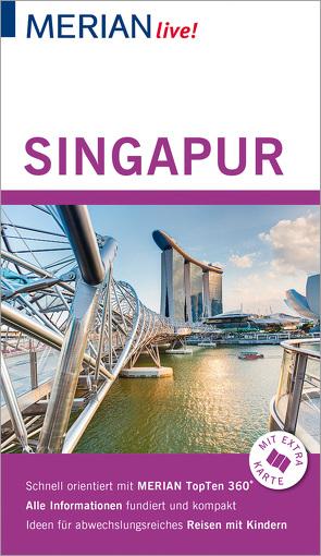 MERIAN live! Reiseführer Singapur von Homann,  Eberhard, Homann,  Klaudia