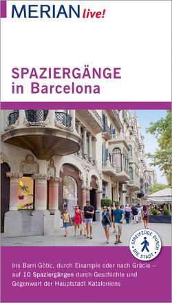 MERIAN live! Reiseführer Spaziergänge in Barcelona von Borrée,  Sascha