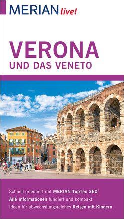 MERIAN live! Reiseführer Verona und das Veneto von De Rossi,  Nicoletta, Wess,  Susanne