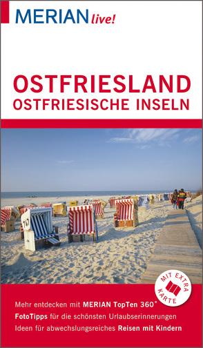 MERIAN live! Reiseführer Ostfriesland Ostfriesische Inseln von Diers,  Knut