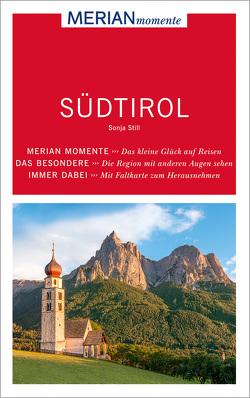 MERIAN momente Reiseführer Südtirol von Still,  Sonja
