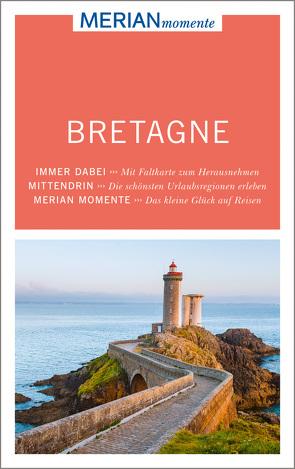 MERIAN momente Reiseführer Bretagne von Malt,  Sandra