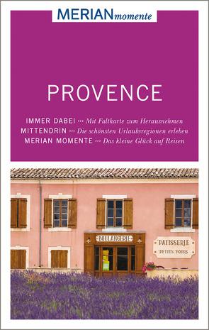 MERIAN momente Reiseführer Provence von Nestmeyer,  Ralf