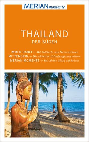 MERIAN momente Reiseführer Thailand der Süden von Maier,  Susanne