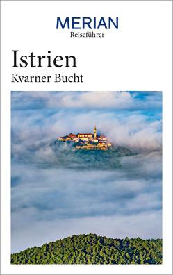 MERIAN Reiseführer Istrien Kvarner Bucht von Schaper,  Iris
