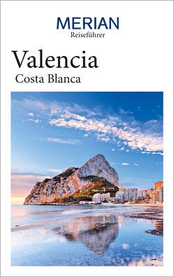 MERIAN Reiseführer Valencia mit Costa Blanca von Breda,  Oliver, Lipps-Breda,  Susanne