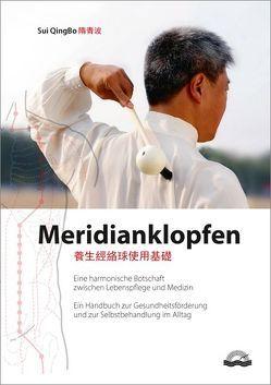 Meridianklopfen von Sui,  QingBo, Sui,  XiaoFei