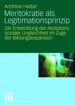 Meritokratie als Legitimationsprinzip von Hadjar,  Andreas