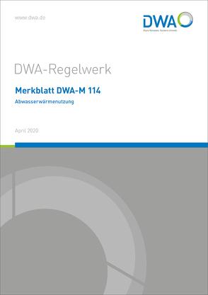 Merkblatt DWA-M 114 Abwasserwärmenutzung