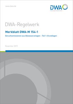 Merkblatt DWA-M 154-1 Geruchsemissionen aus Abwasseranlagen – Teil 1: Grundlagen