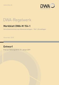 Merkblatt DWA-M 154-1 Geruchsemissionen aus Abwasseranlagen – Teil 1: Grundlagen (Entwurf)