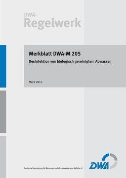 Merkblatt DWA-M 205 Desinfektion von biologisch gereinigtem Abwasser
