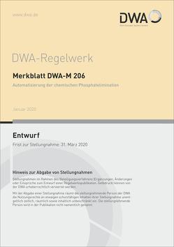 Merkblatt DWA-M 206 Automatisierung der chemischen Phosphatelimination (Entwurf)