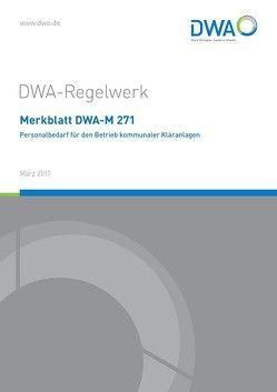 Merkblatt DWA-M 271 Personalbedarf für den Betrieb kommunaler Kläranlagen