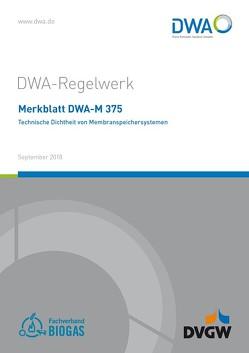 Merkblatt DWA-M 375 Technische Dichtheit von Membranspeichersystemen