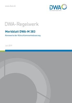 Merkblatt DWA-M 383 Kennwerte der Klärschlammentwässerung