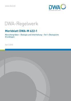 Merkblatt DWA-M 622-1 Marschengräben – Ökologie und Unterhaltung – Teil 1: Ökologische Grundlagen